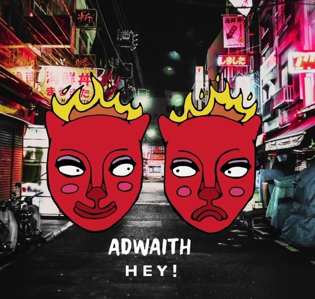 Adwaith Hey!