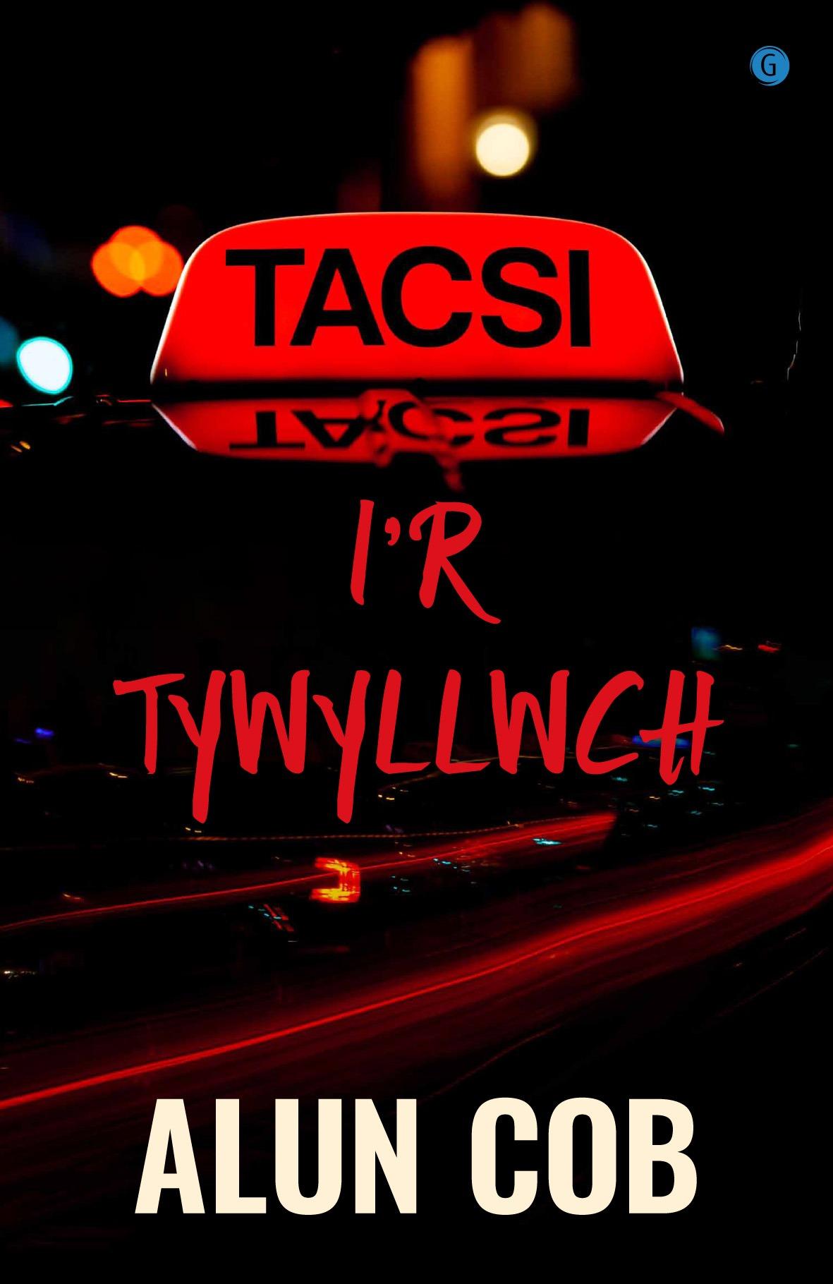 Alun Cob Tacsi i'r Tywyllwch