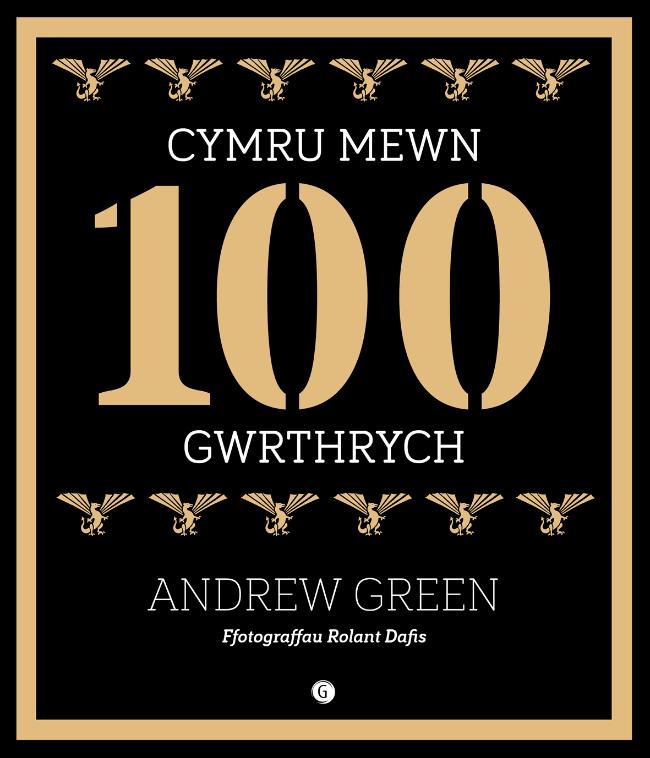 Andrew Green- Cymru Mewn 100 Gwrthrych
