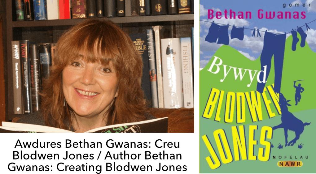 Bethan Gwanas- Creating Blodwen Jones