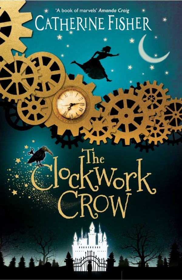 Catherine Fisher The Clockwork Crow
