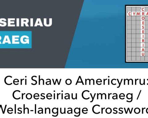 Ceri Shaw Croeseiriau Cymraeg