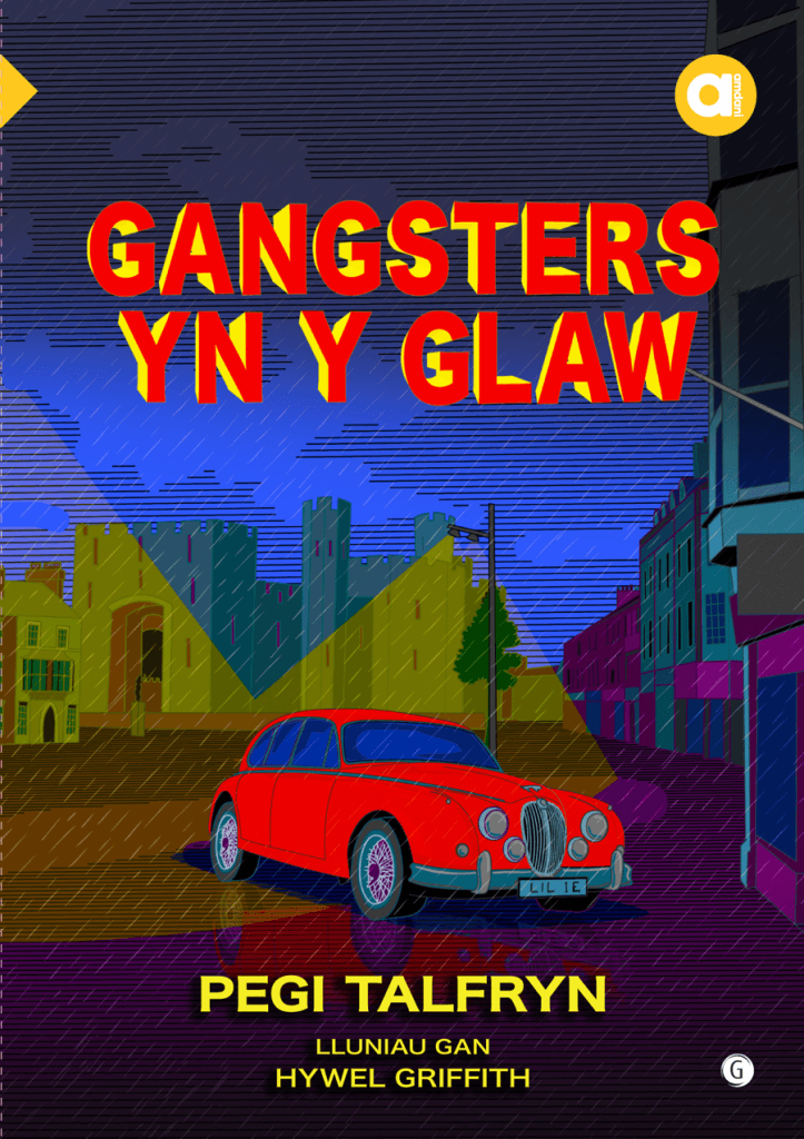 Cyfres Amdani Gangsters yn y Glaw clawr mawr
