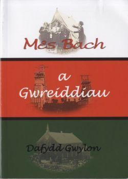 Dafydd Gwylon Mês Bach a Gwreiddiau