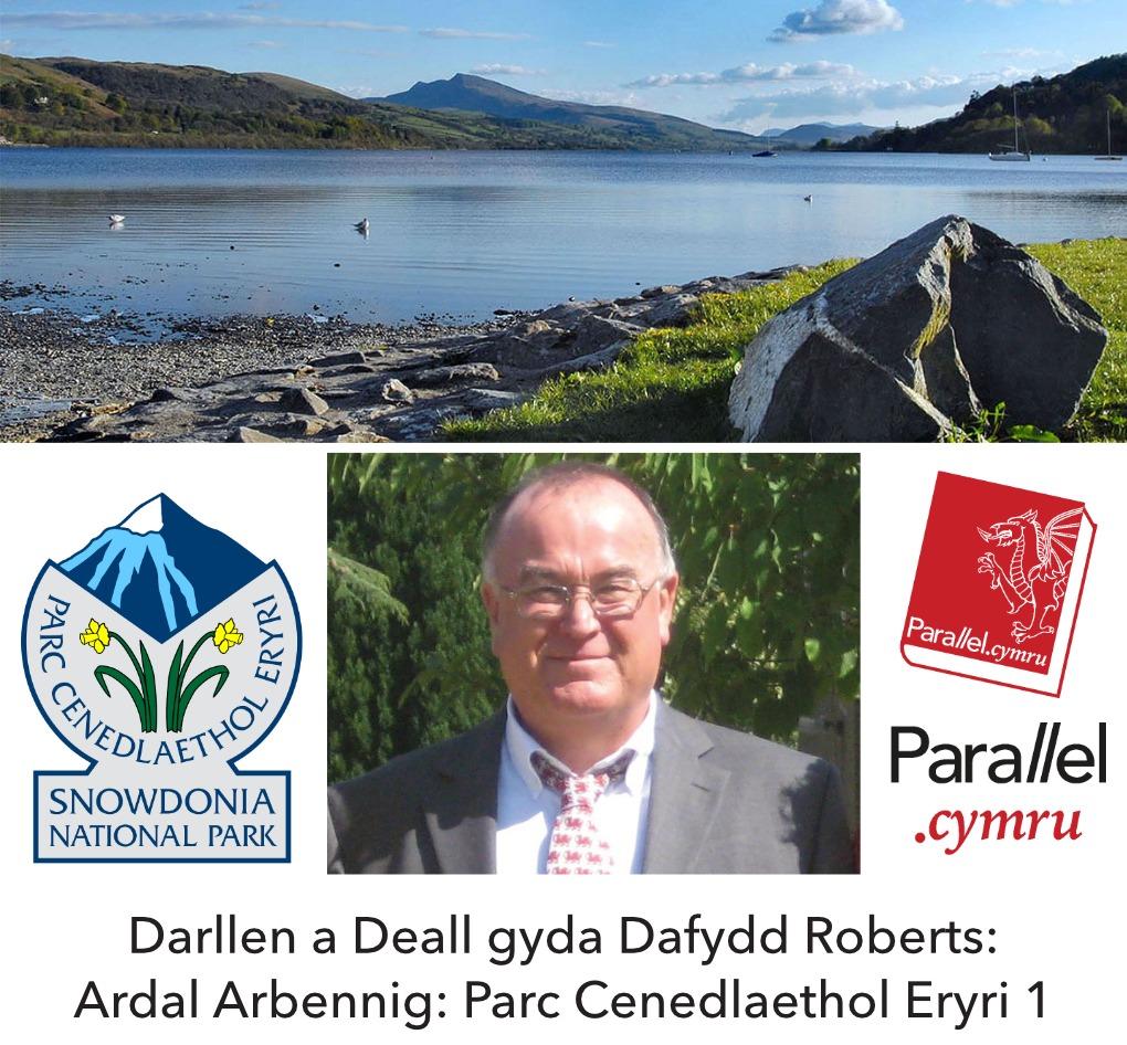 Dafydd Roberts Parc Cenedlaethol Eryri Rhan 1
