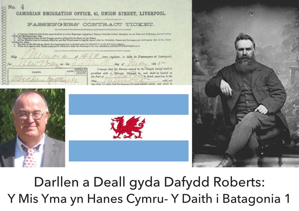 Dafydd Roberts Y Daith i Batagonia 1