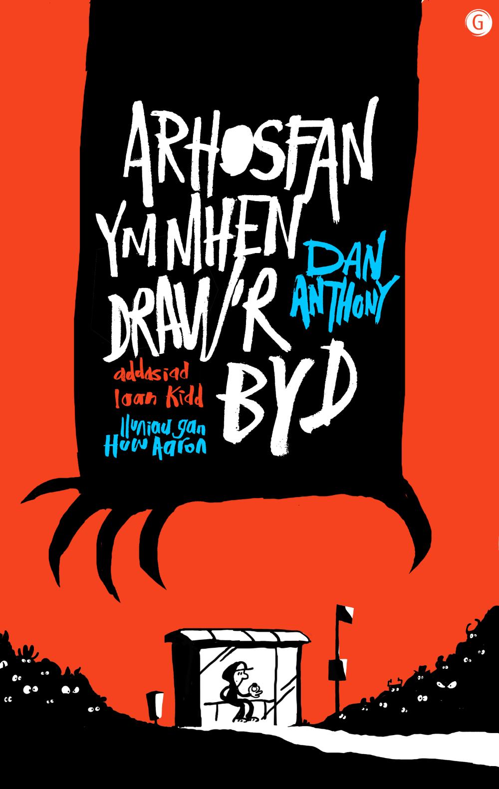 Dan Anthony Arhosfan Ymhen Draw'r Byd