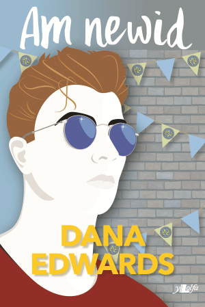 Dana Edwards Am Newid