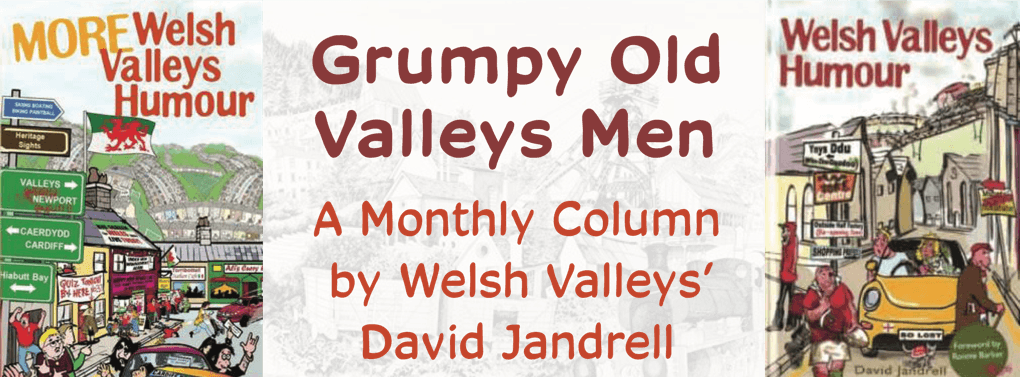 David Jandrell Grumpy Old Valleys Men
