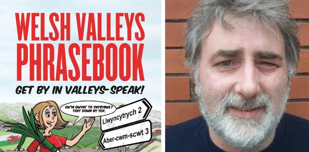 David Jandrell: Introducing The Welsh Valleys Phrasebook