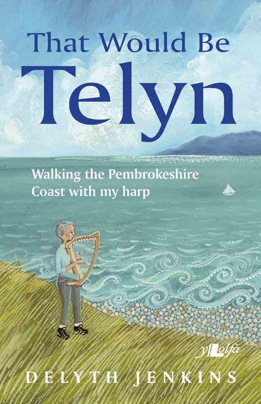 Delyth Jenkins- That would be Telyn