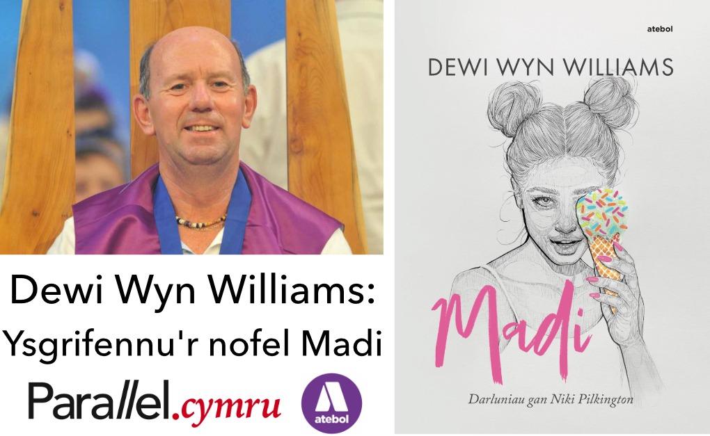 Dewi Wyn Williams- Madi prif ddelwedd
