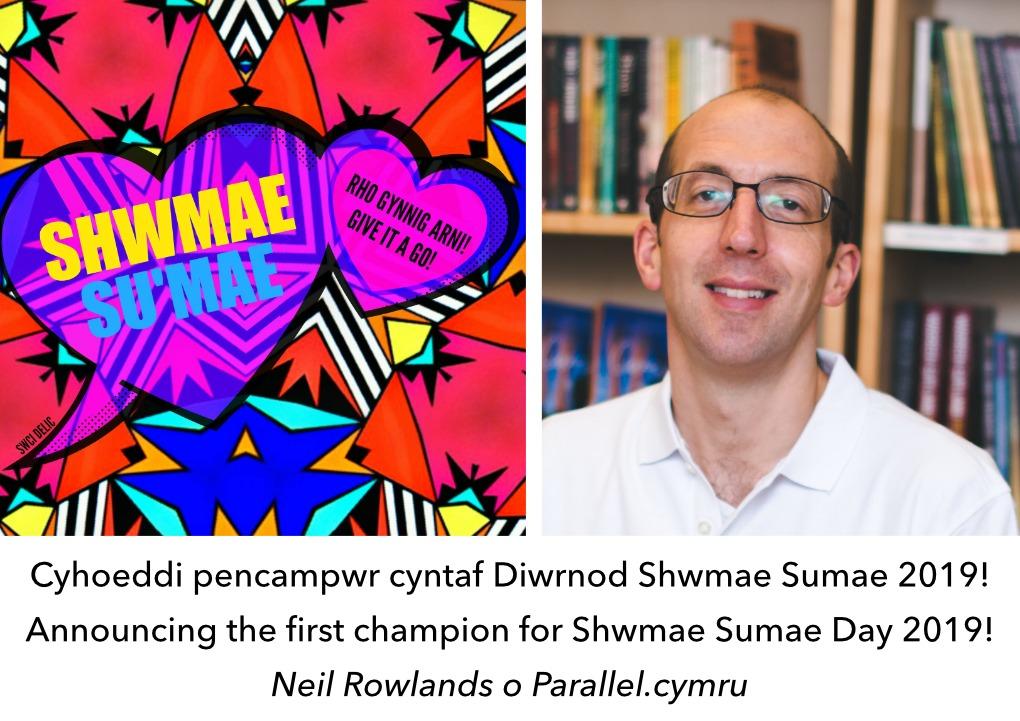 Diwrnod Shwmae Sumae Neil Rowlands