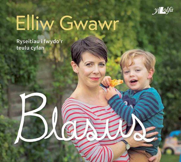 Elliw Gwawr Blasus