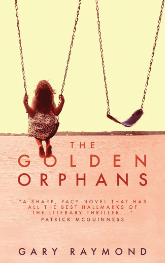Gary Raymond- The Golden Orphans