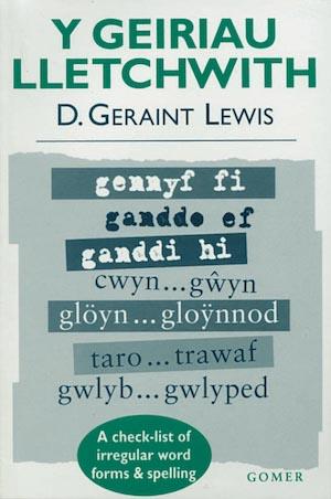 Geraint Lewis Y Geiriau Lletchwith