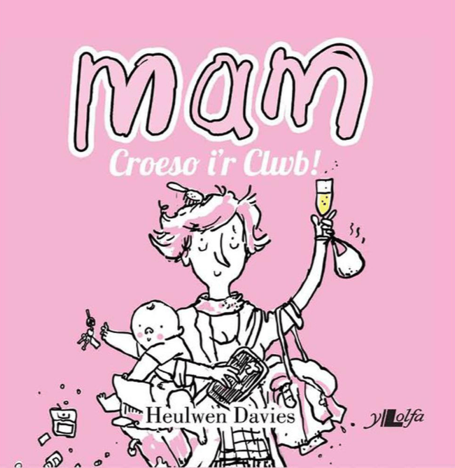 Heulwen Davies- Mam- Croeso i'r Clwb