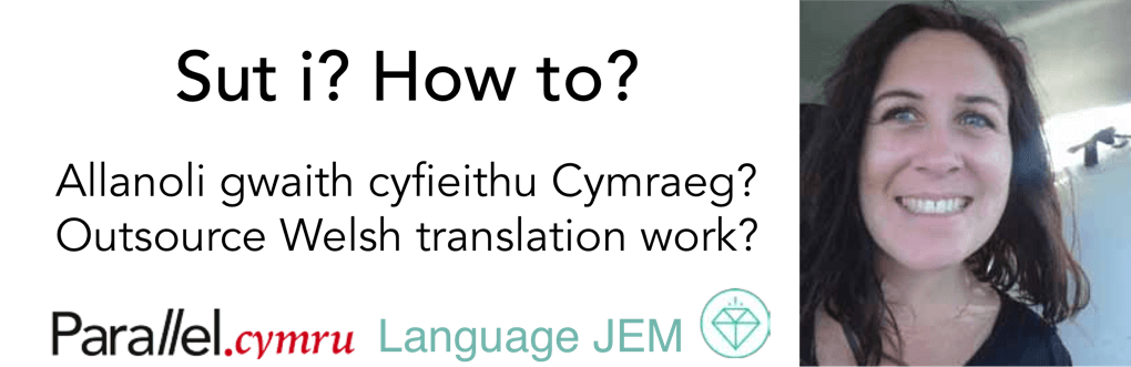 Jema Pullen- Outsourcing Welsh translation work