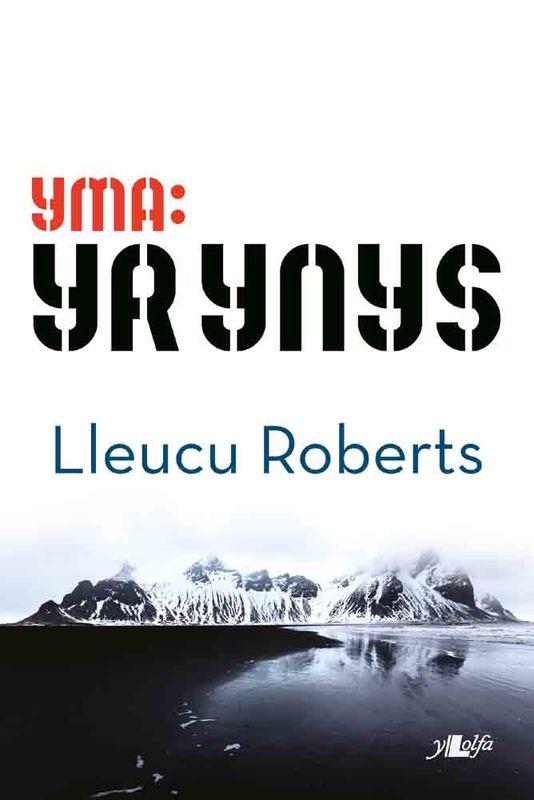 Lleucu Roberts Yr Ynys