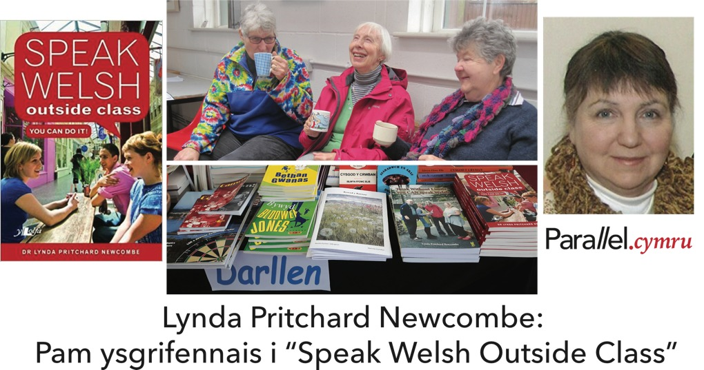 Lynda Newcombe- Speak Welsh Outside Class