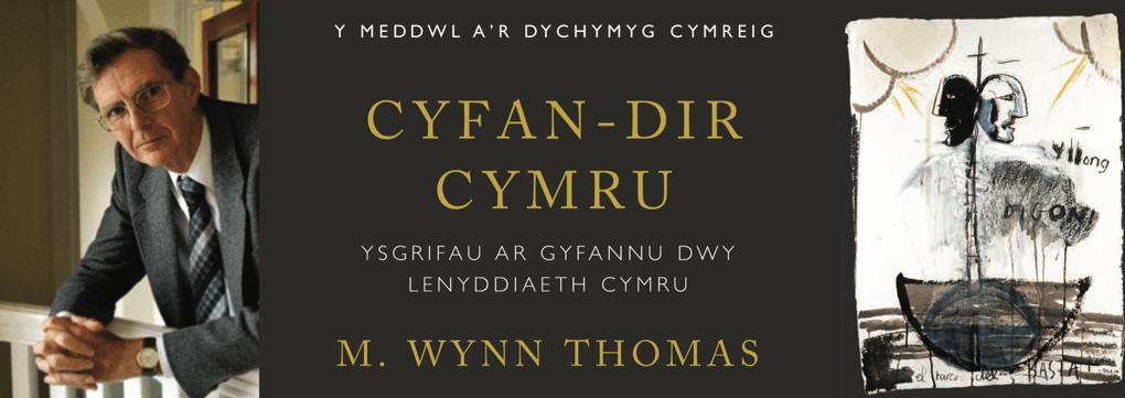 Yr Athro M. Wynn Thomas: Rhagair i 'Cyfan-dir Cymru' / Preface to 'Uniting Wales'