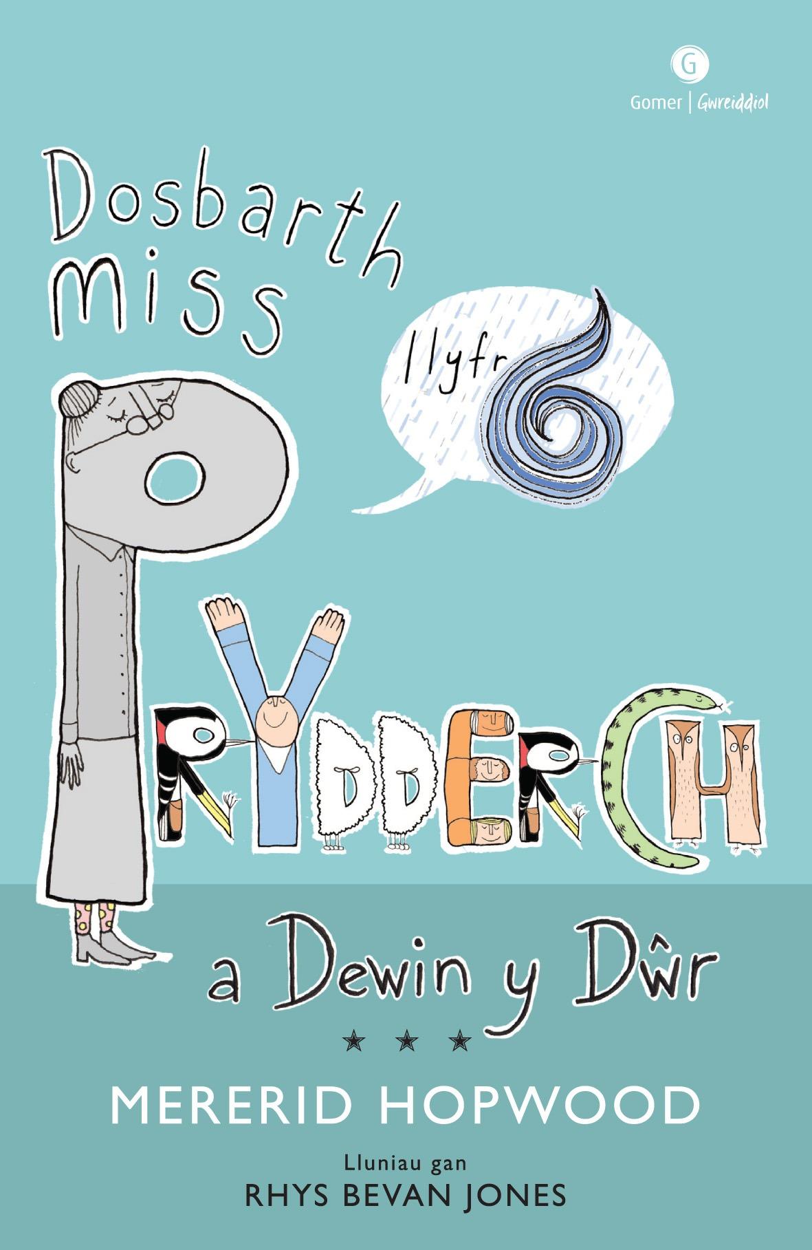 Mererid Hopwood Dosbarth Miss Prydderch 6