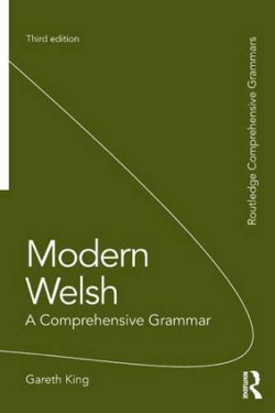 Gareth King: Modern Welsh- A Comprehensive Grammar