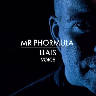 Mr Phormula – Llais