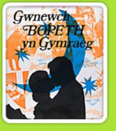 Poster: Gwnewch Bopeth yn Gymraeg
