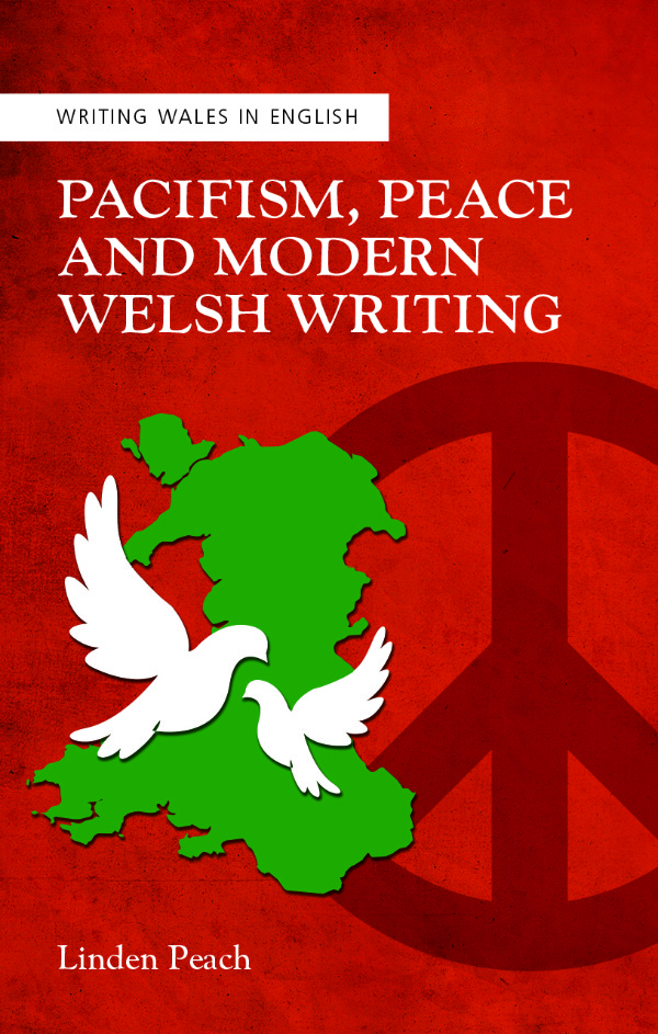 Pacifism-Peace-and-Modern-Welsh-Writing