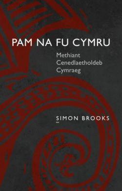 Simon Brooks: Pam Na Fu Cymru