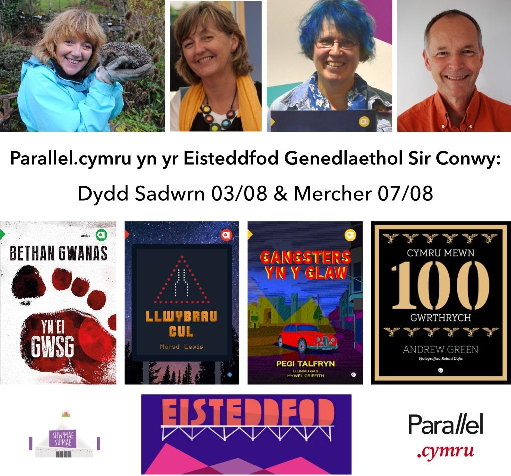 Parallel.cymru yn yr Eisteddfod Genedlaethol Sir Conwy