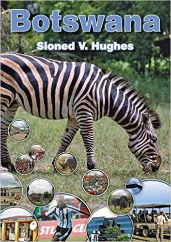 Sioned Vaughan Hughes Gwledydd y Byd Bostwana