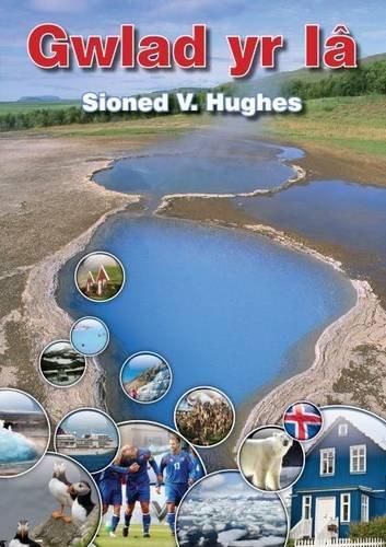 Sioned Vaughan Hughes Gwledydd y Byd Gwlad yr Ia