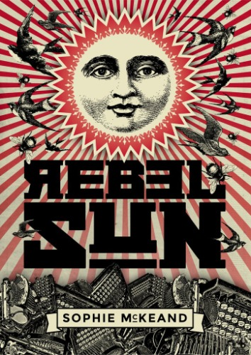 Sophie McKeand Rebel Sun