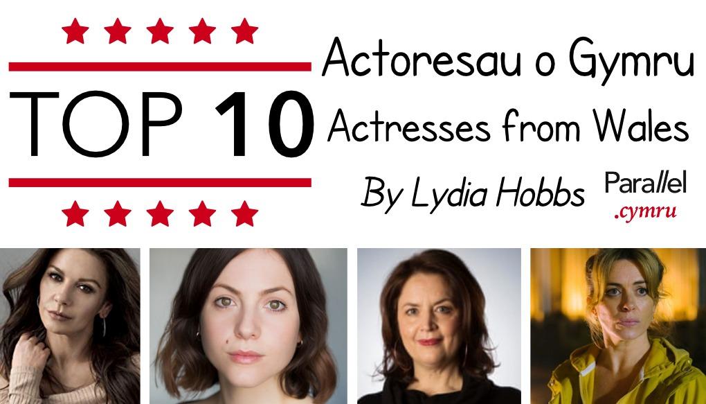 Top 10 Actoresau o Gymru