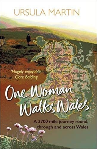 Ursula Martin- One Woman Walks Wales