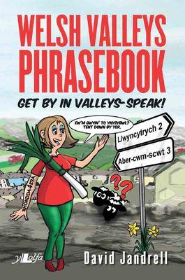Welsh Valleys Phrasebook
